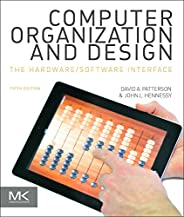 Computer Organization and Design: The Hardware/Software Interface (The Morgan Kaufmann Series in Computer Architecture and De