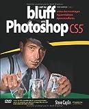 Telecharger Livres L Art du bluff avec Photoshop CS5 Creez des montages hyperrealistes epoustouflants (PDF,EPUB,MOBI) gratuits en Francaise