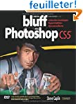 L'Art du bluff avec Photoshop CS5: Cr...