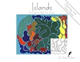 Islands: A Coloring Book for Adults (30 Drawings, 30 Poems) by Shelley Gilbert (2001-11-02)