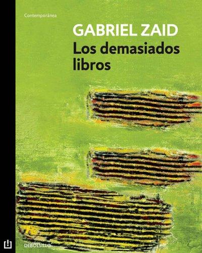 Los demasiados libros por Gabriel Zaid