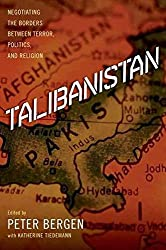 [Talibanistan: Negotiating the Borders Between Terror, Politics and Religion] (By: Katherine Tiedemann) [published: February, 2013]