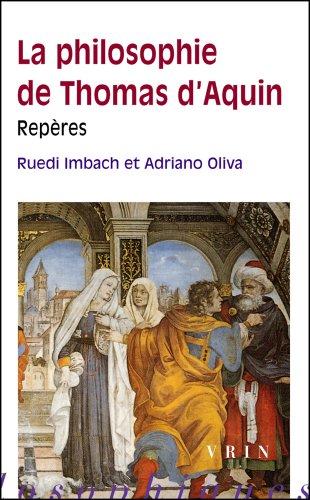 La philosophie de Thomas d'Aquin. Repères