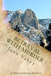 Betrayal with Murder (A Rilynne Evans Mystery Book 3) (English Edition)