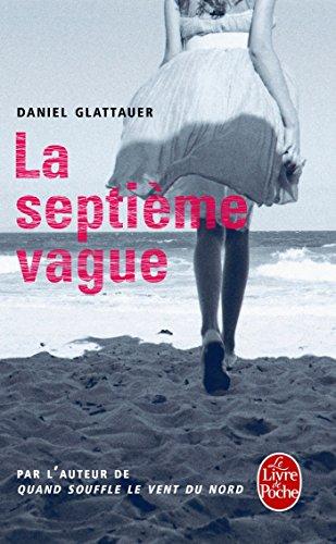 La Septième Vague par Daniel Glattauer