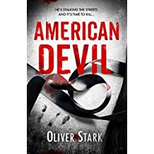 American Devil (Harper and Levene 1): A terrifying serial-killer thriller that will keep you up all night