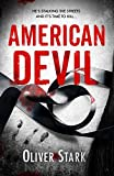 American Devil (Harper and Levene 1): A terrifying serial-killer thriller that will k...