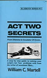 Act Two Secrets (Screenwriting Blue Books Book 13) (English Edition)