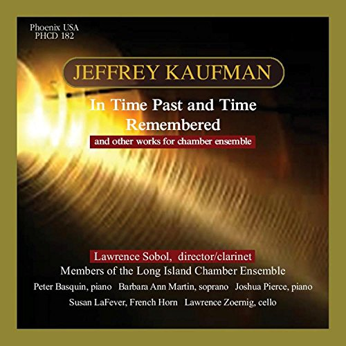 Chamber Music of Jeffrey Kaufman -