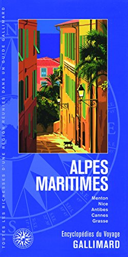 Alpes-Maritimes: Menton, Nice, Antibes, Cannes, Grasse