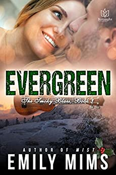 Evergreen (The Smokey Blues Book 3) by [Mims, Emily]