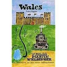 Wales (Unkonventionelle Reiseführer)