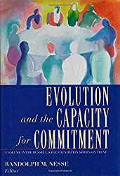 Evolution and the Capacity for Commitment (Russell Sage Foundation Series on Trust)