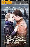 Glass Hearts (English Edition)