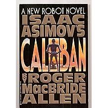 Caliban by Isaac Asimov (1993-03-01)