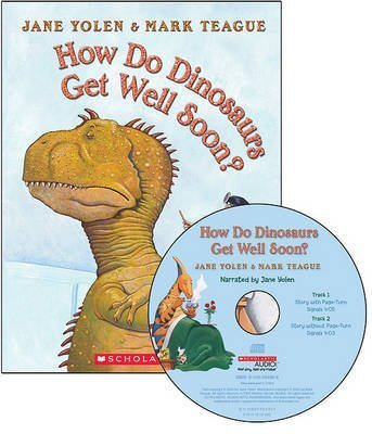 [How Do Dinosaurs Get Well Soon? - Audio] (By: Jane Yolen) [published: September, 2010]