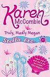 Truly, Madly Megan (Stella Etc)