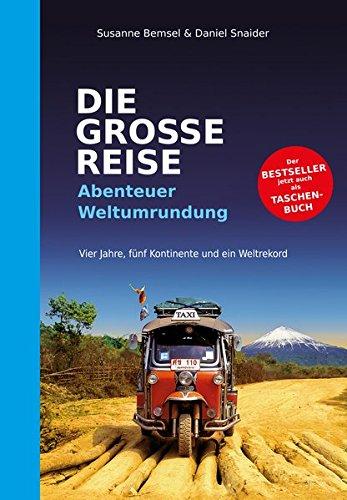 DIE GROSSE REISE: Abenteuer Weltumrundung