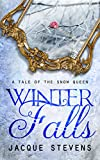 Winter Falls: A Tale of the Snow Queen
