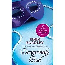 Dangerously Bad (Dangerous Romance 3)