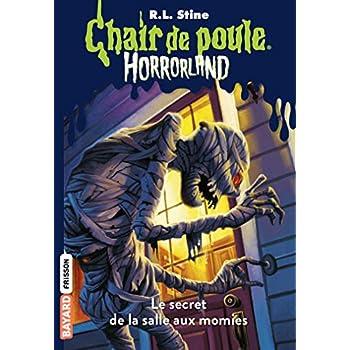 Horrorland, Tome 06: Le secret de la salle aux momies