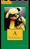 A: The Arrogance of Aaron Abington