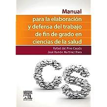 Manual Para La Elaboración Y Defensa Del Trabajo De Fin De Grado En Ciencias De La Salud
