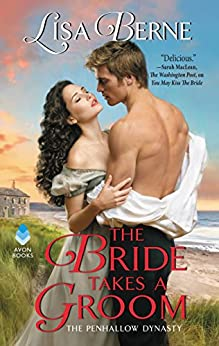The Bride Takes a Groom: The Penhallow Dynasty by [Berne, Lisa]