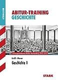 Abitur-Training Geschichte; Geschichte 1; Schwerpunktthemen Baden-Württemberg 2012/2013. bei Amazon kaufen