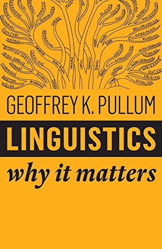Linguistics: Why It Matters por Geoffrey K. Pullum