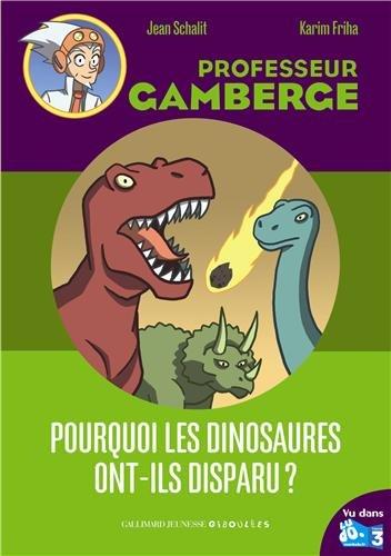 Pourquoi les dinosaures ont-ils disparu?