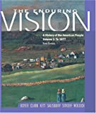 The Enduring Vision: To 1877 Volume 1: A History of the American People: To 1877 Vol 1