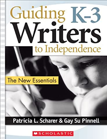 Guiding K–3 Writers to Independence
