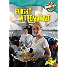 Flight Attendant (Cool Careers (Cherry Lake))