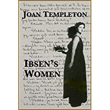 Ibsen's Women (English Edition)