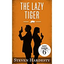The Lazy Tiger (The Harry Seaburn Series Book 6)