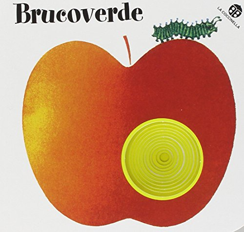 Brucoverde. Ediz. illustrata