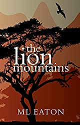 The Lion Mountains: The beauty and spirit of Sierra Leone captivate a young English girl (Faraway Lands Book 2) (English Edition)