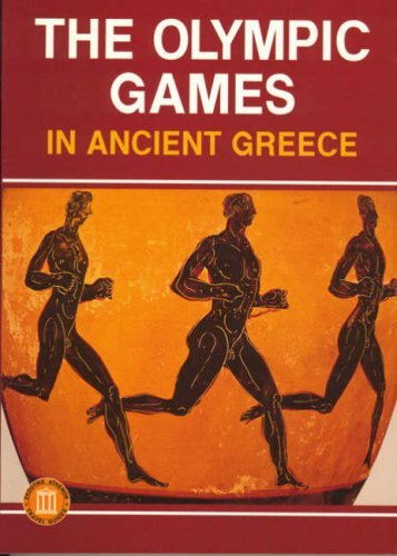 The Olympic Games in Ancient Greece: Ancient Olympia and the Olympic Games by M. Andronicos (1994-12-31)