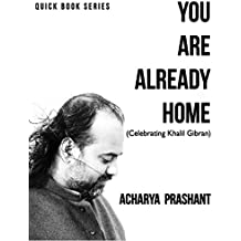 You are already Home (Quick Book Series 4)