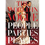 The World in Vogue: People, Parties, Places