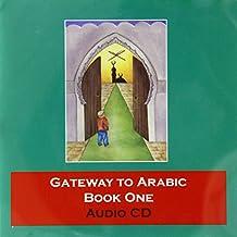Gateway to Arabic: Bk. 1