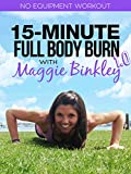 15-Minute Full Body Burn 1.0 Workout [OV]