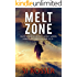 Melt Zone: Action Adventure Thriller