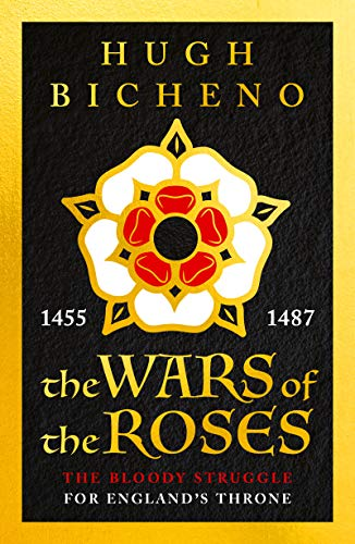 The Wars of the Roses (English Edition) -