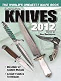 Image de Knives 2012: The World's Greatest Knife Book