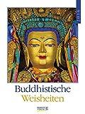 Buddhistische Weisheiten 2016: Literatur-Wochenkalender