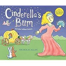 Cinderella's Bum by Allan, Nicholas New Edition (2004)