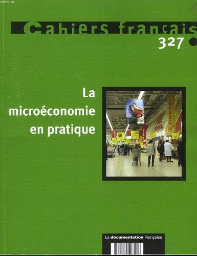 Cahiers français n°327 : la microécon...