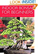 #2: Indoor Bonsai for Beginners: Selection - Care - Training